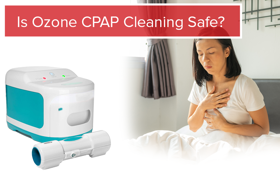 is ozone cpap cleaning safe
